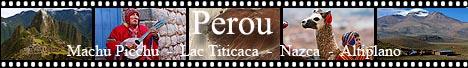 Photos et récit d'un voyage au Pérou